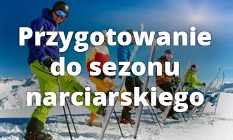 przygotowanie do sezou narciarskiego